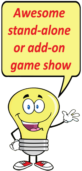 Stand alone or add on game show